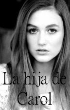 La hija de Carol |Chandler Grimes-Fan Fic| by LittleFunnyMonster