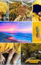 U CAN BE MY DADDY by -Blasphemy-