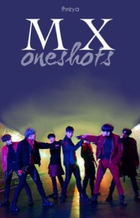 MONSTA X | oneshots by yannannalays