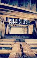 Blind Steps by Zeruel_