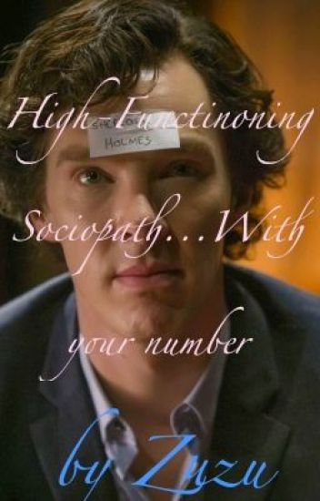 A High-Functioning Sociopath   With Your Number (Sherlock
