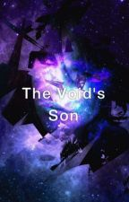 The Void's son by jacksonpercy007