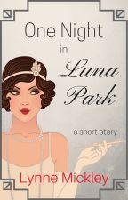 One Night In Luna Park #MidnightSunMovie by PrairieCreek