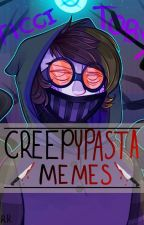 Creepypasta Memes by bloodyspooksters