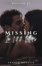 Missing In 100 Letters  by rosalie_writes