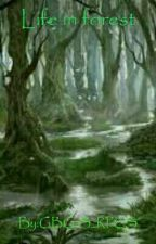 Life in forest by GBG-S_RPGS