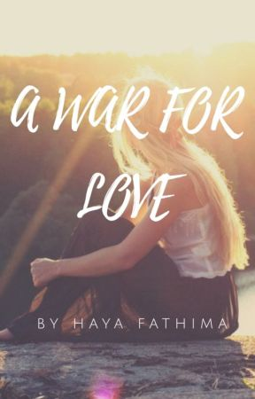 A War For Love by LydiaStout