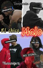 °El Chico Malo° (Yaoi/Homosexual) by -Princeseokjin-