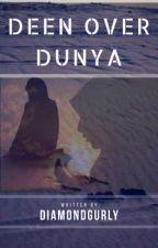 Deen_over_Dunya by diamondgurly