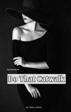 [Superstar Series] Do That Catwalk by Ombus-ombus