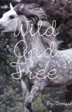 Wild and Free by tootsie902
