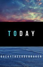 Today by BuckyTheCodebreaker