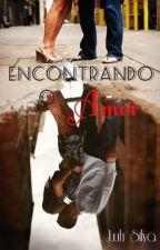 Encontrando o Amor by juuhsilva97