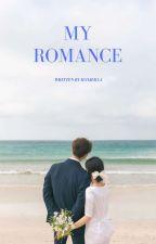 My Romance (End) by hanjeraa