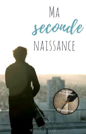 Ma Seconde Naissance by manonlgd