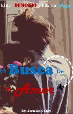 En Busca De Tu Amor by JisselleGaray