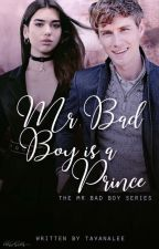 Mr Bad Boy is a Prince by tavanalee