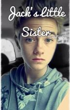 Jack's Little Sister (Magcon Boys Fanfic) by AspynEvergreen