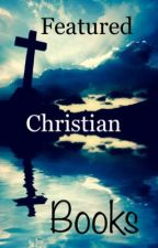 Featured Christian Books by BoldforChrist
