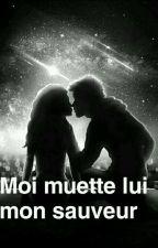 Moi muette Lui mon sauveur  by stecy207