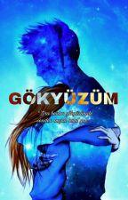 GÖKYÜZÜM #Wattys2018 by IremDursun35