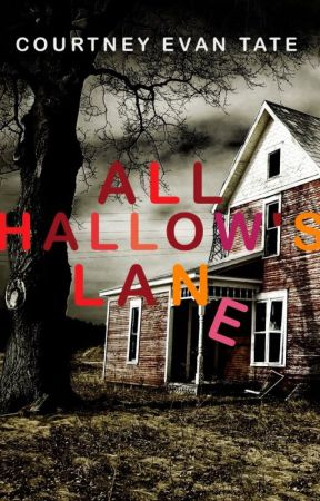 All Hallow's Lane by CourtneyColeAuthor