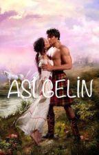 Asi Gelin by Caglacaglim