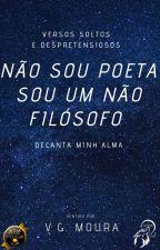 não sou poeta, sou um não filósofo by SorMoura