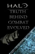 Halo: Truth Behind Combat Evolved by CaptinChikin