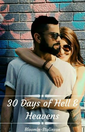 30 Days Of Hell & Heavens [A Virushka Fanfiction] by spookin-stylinson