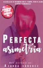 Perfecta asimetría by Azzaroa
