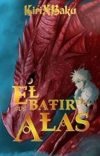 El batir de sus alas. | Kirishima Eijiro x Bakugou Katsuki by Kirixbaku