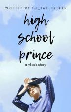 high school prince • a vkook story ® by so_taelicious