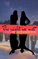 The night we met by Senoritasobrien