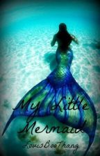 My Little Mermaid || l.t by LouisBooThang