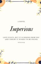 Imperious by writerssay