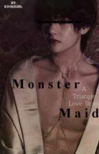 خَادِمَةُ الوَحْشْ || Monster Maid  by Kookigirl2