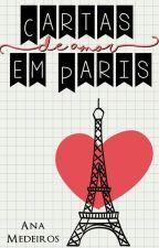 Cartas de amor em Paris   Repostando by AnaGabrielaM-