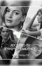 Adopted by Jennifer Lawrence(Complete) by Gemaxxo