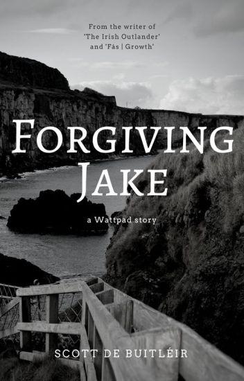 Forgiving Jake