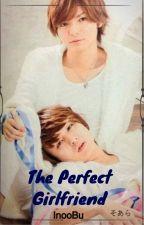 The Perfect Girlfriend by SakuraiS