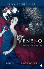 Saga Encantadas- Livro 01: Veneno [Concluído] by paulo_henrique