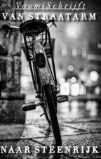 Van Straatarm Naar Steenrijk by NaomiSchrijft