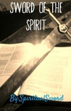 Sword of the Spirit by SpiritualSword