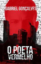 O Poeta Vermelho by goncalvesgr