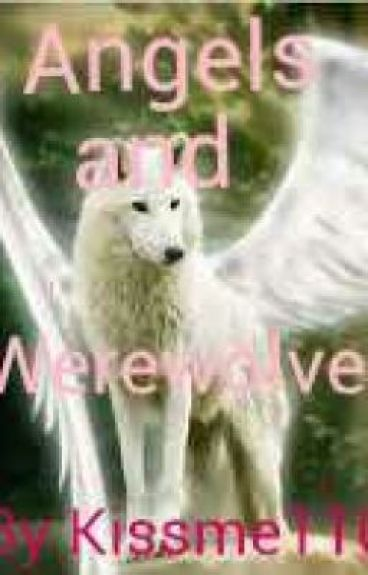 Angels and Werewolves (The Moon Chronicles)