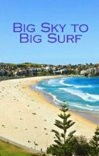 Big Sky to Big Surf - A Bondi Rescue Story by countrycap13