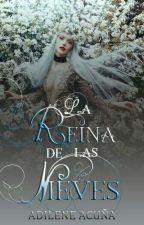 La Reina de las nieves. by AdileneAcuna