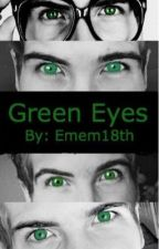 Green Eyes (Sequel to Blue Eyes) by Emem18th