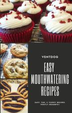 Easy Mouthwatering Recipes by ventdog